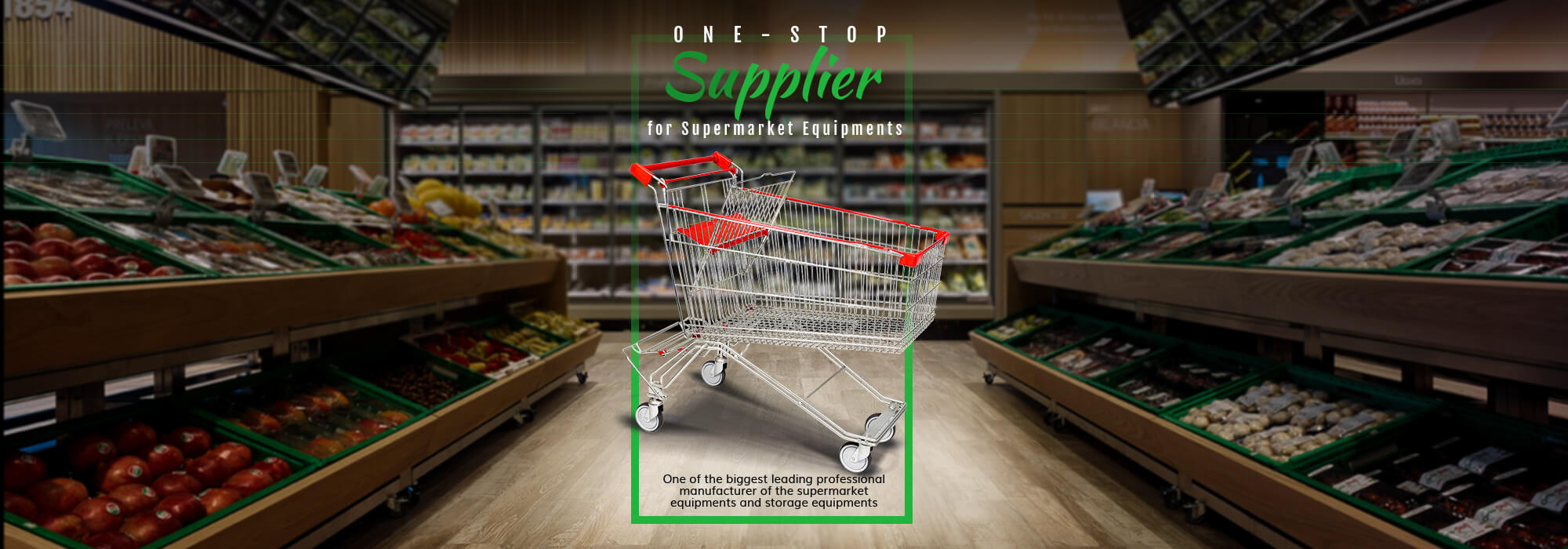 Supplier for supermarket equipments